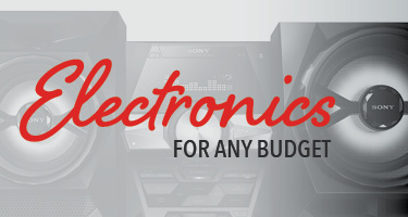 Electronics for any budget