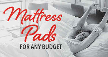 Mattress pads for any budget
