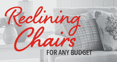 Reclining chairs for any budget